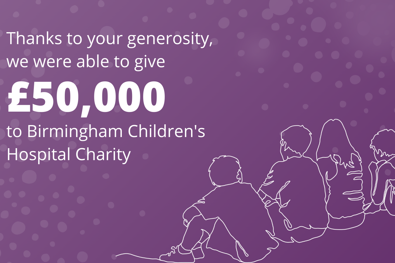 £50,000 for Children's Hospital